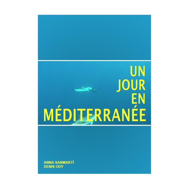 Un jour en Mediterranée
